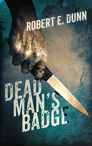 Dead Mans Badge: Amazon.es: Robert E. Dunn: Libros en ...