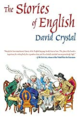 The Stories of English by David Crystal (2005-09-06)