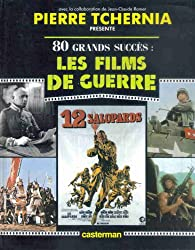Les Films de guerre par Pierre Tchernia