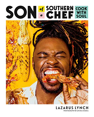 Son of a Southern Chef: Cook with Soul (English Edition)