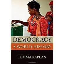 Democracy: A World History (New Oxford World History)