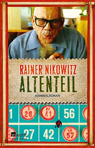 Nikowitz, Rainer: Altenteil