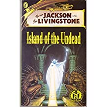 Island of the Undead: Fighting Fantasy No. 51 (Fighting Fantasy Gamebooks)
