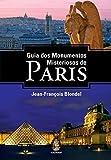 Guia Dos Monumentos Misteriosos De Paris (Em Portuguese do Brasil)