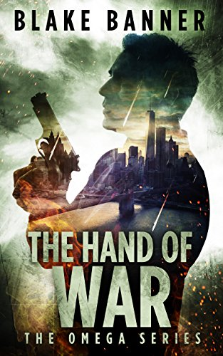The Hand of War - An Action Thriller Novel (Omega Series Book 4) (English Edition)