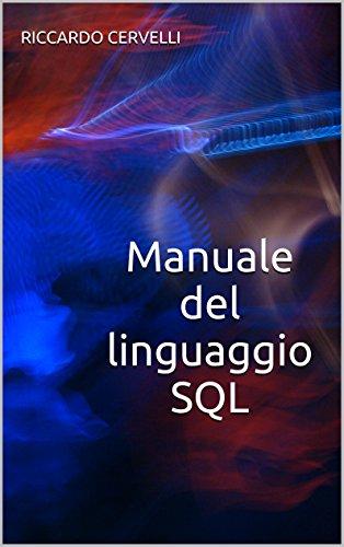 manuale-del-linguaggio-sql-guida-alla-sintassi-del-linguaggio-sql-con-riferimento-ai-sistemi-oracle-