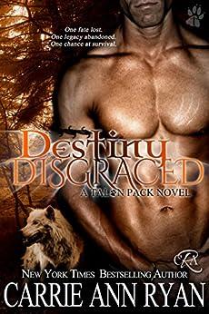 Destiny Disgraced (Talon Pack Book 6) (English Edition) van [Ryan, Carrie Ann]