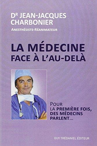 La médecine face à l'au-delà par Jean-Jacques Charbonier