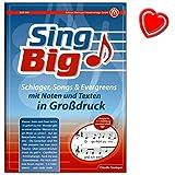 Sing big - Liederbuch von Claudia Saxinger - Schlager, Songs a Evergreens mit Noten und Texten In Großdruck - Songbook mit bunter herzförmiger Notenklammer