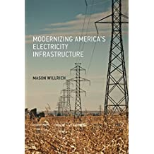 Modernizing America's Electricity Infrastructure (The MIT Press) (English Edition)