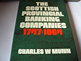 Scottish Provincial Banking Companies, 1747-1864