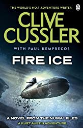 Fire Ice: NUMA Files #3 (The NUMA Files) by Clive Cussler (2011-02-24)