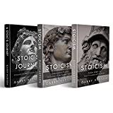 Stoicism: 3 in 1: A Complete Guide to the Stoic Philosophy & the Stoic Way of Life