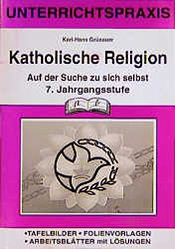 Katholische Religion, 7. Jahrgangsstufe