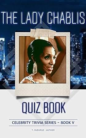 The Lady Chablis Quiz Book (Celebrity Trivia Series 5) eBook