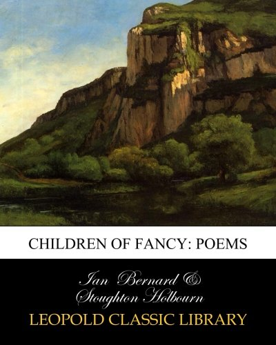 Children of fancy: poems por Ian Bernard