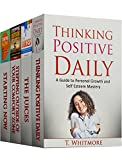 Mindset: 4 Manuscripts - Thinking Positive Daily, The Juices, Stepping Outside of Your Comfort Zone, Starting Now (Engli