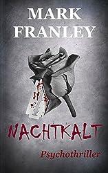Nachtkalt: Psychothriller (German Edition)