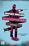 Trainspotting: Roman (Welsh, Irvine 2)