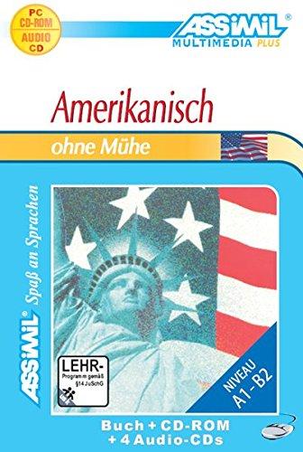 Amerikanisch ohne Mühe. Multimedia-PLUS. Lehrbuch + 4 Audio CDs + CD-ROM