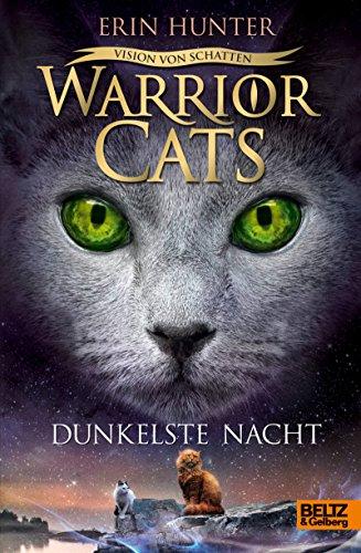 Warrior Cats - Vision von Schatten. Dunkelste Nacht: Staffel VI, Band 4
