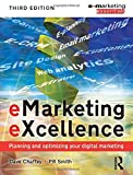 eMarketing eXcellence: Planning and Optimising your Digital Marketing (Emarketing Essentials) by PR Smith (2008-07-21)