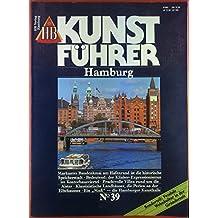 HB Kunstführer No. 39, Hamburg, INHALT: Markantes Baudenkmal am Hafenrand ist die historische Speicherstadt - Prachtvolle Villen rund um die Alster - Bedeutend: der Kliniker-Expressionismus im Kontorhausviertel...