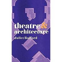 Theatre & Architecture