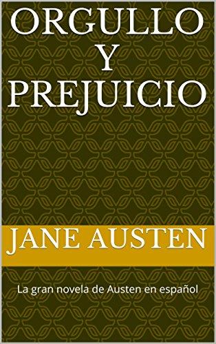 Orgullo y Prejuicio: A Spanish Translation eBook: Jane Austen ...