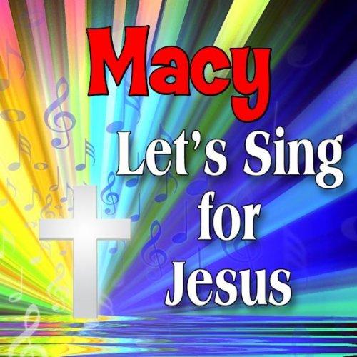 Macy is a C-H-R-I-S-T-I-A-N (Macey, Maci, Macie, Masey, Massee, Massey)