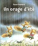 Un orage d'été | Iwamura, Kazuo (1939-....). Auteur