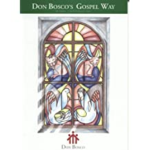 Don Bosco's Gospel Way