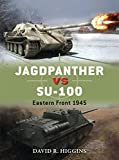 Jagdpanther vs SU-100: Eastern Front 1945.