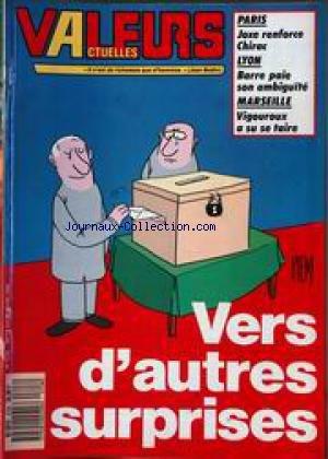 VALEURS ACTUELLES [No 2728] du 14/03/1989 - PARIS - JOXE RENFORCE CHIRAC - LYON - BARRE PAIE SON AMBIGUITE - MARSEILLE - VIGOUROUX A SU SE TAIRE - VERS D'AUTRES SURPRISES - PIEM.