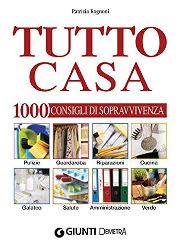 Tutto casa (Bricolage e fai da te) (Italian Edition)