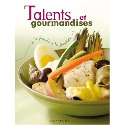 Talents et gourmandises : De la fourche à la fourchette