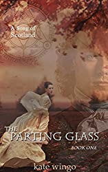The Parting Glass (A Song of Scotland Book 1)