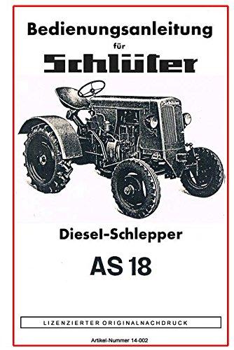 Schlüter Dieselschlepper AS 18   Bedienungsanleitung