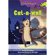 Cat-a-wall (Chameleons)