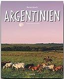 Reise durch ARGENTINIEN - Ein Bildband mit 240 Bildern - STÜRTZ Verlag - Karin Hanta (Autorin)