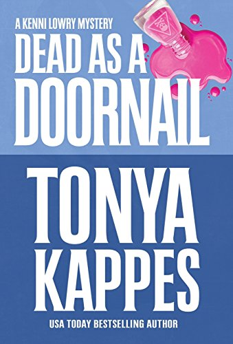 Dead as a Doornail (Kenni Lowry Mystery, Band 5)