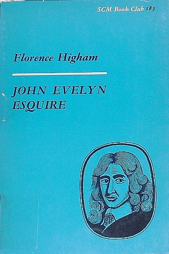 John Evelyn Esquire: An Anglican Layman of the Seventeenth Century