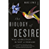 The Biology of Desire: why addiction is not a disease