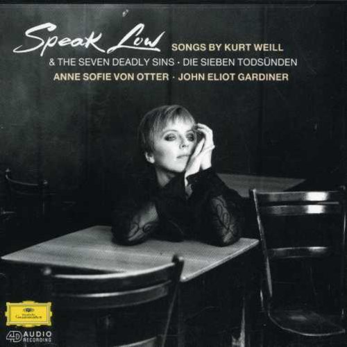 Speak Low - Songs by Kurt Well - The Seven Dealy Sins, Die Sieben Todsunden, Les Sept Péchés Capitaux
