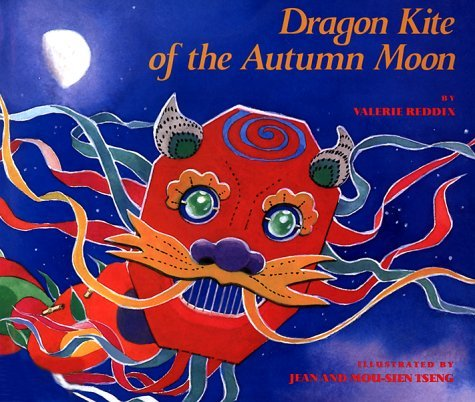 Dragon Kite of the Autumn Moon by Valerie Reddix (1992-04-01)