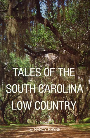 Tales of the South Carolina Low Country by Nancy Rhyne (1994-08-06)