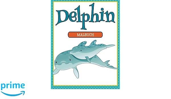 Delphin-Malbuch: Amazon.de: Speedy Kids: Bücher