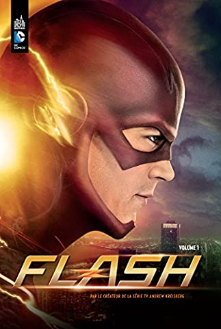Flash la série TV tome 1