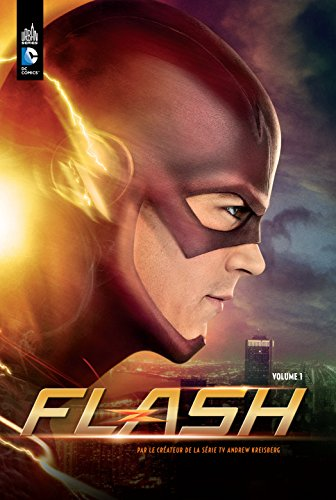 Flash la série TV tome 1