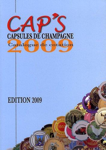 CAP's capsules de champagne : Catalogue de cotation